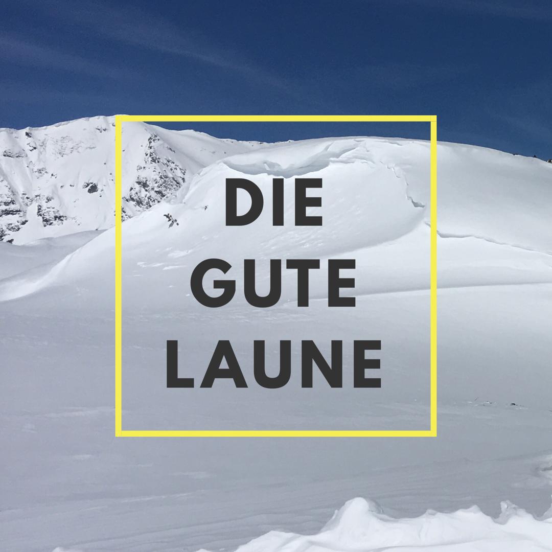 Die gute Laune – der Lifestyle-, Reise- und Business-Blog aus Obertauern